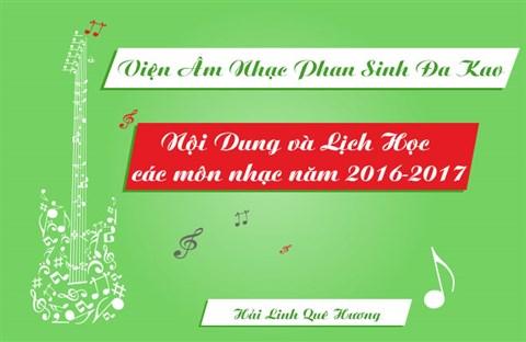 Nội Dung và Lịch Học các môn nhạc năm 2016-2017 Viện ÂM NHẠC PHAN SINH ĐAKAO