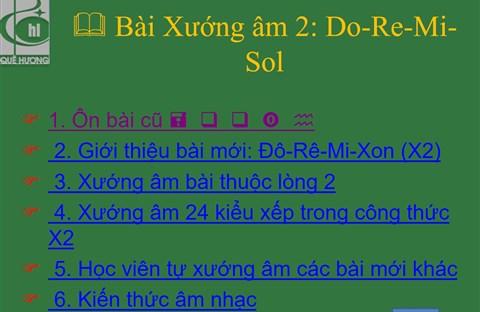 Bài Xướng âm 2: Do-Re-Mi-Sol