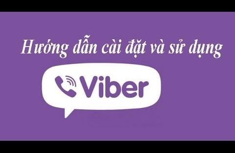 Hướng dẫn cài đặt và sử dụng Viber cho điện thoại