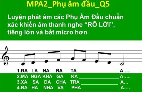 TN1: 7. MPA2_Phụ âm đầu_Q5 🎵Phần A: MLT căn bản (MKĐ+MPA)